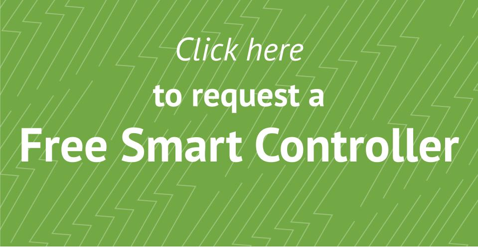 Click here to request a Free Smart Controller